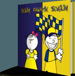 Benim Fanatik Sevgilim | Sarı Lacivert